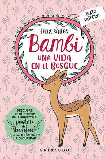 BAMBI: UNA VIDA EN EL BOSQUE. SALTEN, FELIX