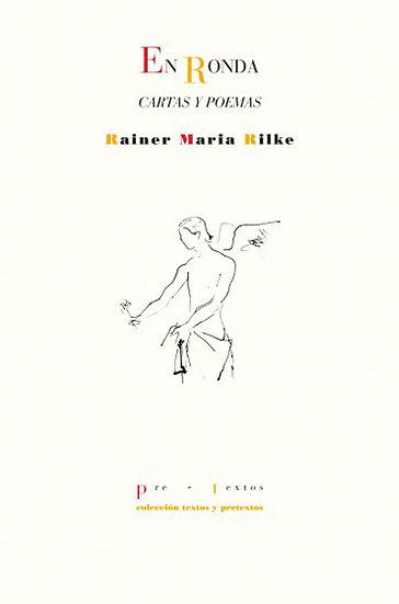 EN RONDA: CARTAS Y POEMAS. RILKE, RAINER MARIA