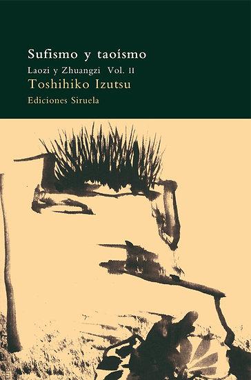 SUFISMO Y TAOISMO (VOL.II). IZUTSU, TOSHIHIKO