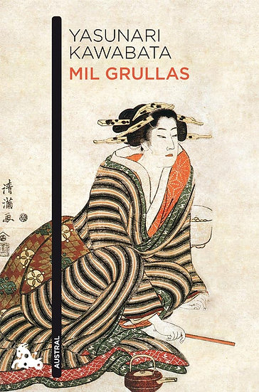 MIL GRULLAS. KAWABATA, YASUNARI