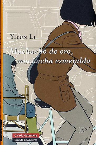 MUCHACHO DE ORO, MUCHACHA ESMERALDA. LI, YIYUN