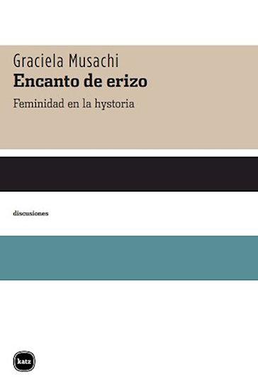 ENCANTO DE ERIZO. MUSACHI, GRACIELA