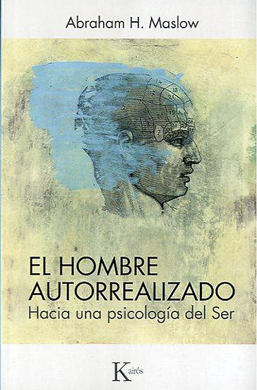 EL HOMBRE AUTORREALIZADO. MASLOW, ABRAHAM H.