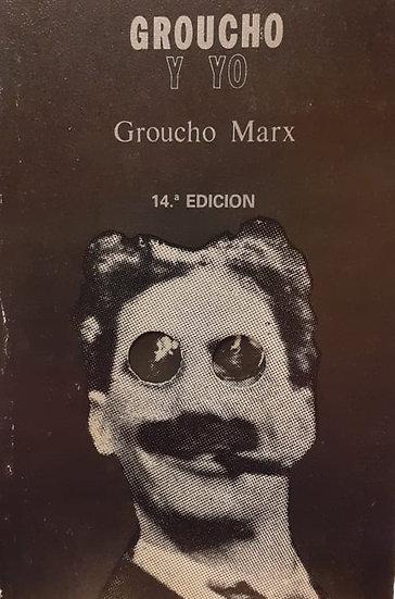 GROUCHO Y YO. MARX, GROUCHO