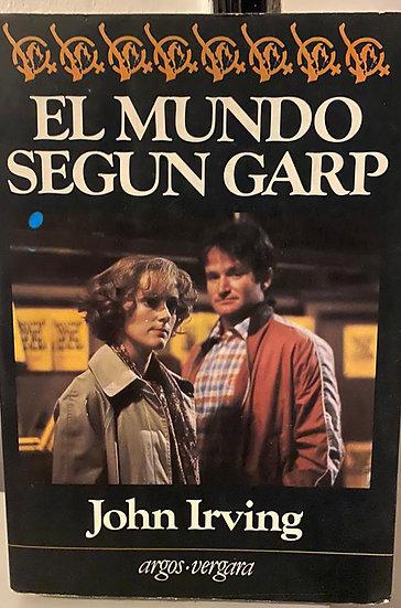 EL MUNDO SEGÚN GARP. IRVING, JOHN