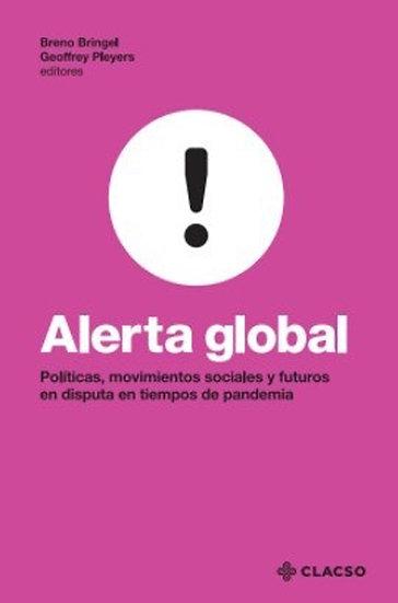 ALERTA GLOBAL. BRINGEL, BRENO - PLEYERS, GEOFFREY