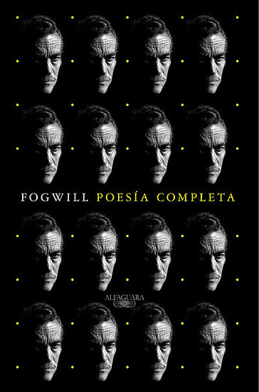 POESÍA COMPLETA. FOGWILL