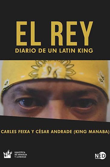 EL REY: DIARIO DE UN LATIN KING. FEIXA, C. - ANDRADE, C.