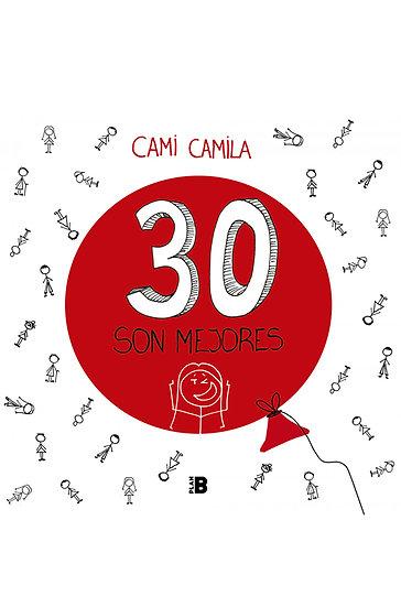 30 SON MEJORES. CAMI CAMILA