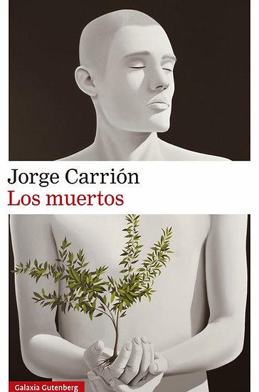 LOS MUERTOS. CARRIÓN, JORGE