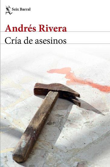 CRÍA DE ASESINOS. RIVERA, ANDRÉS