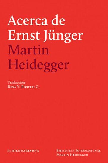 ACERCA DE ERNST JÜNGER. HEIDEGGER, MARTIN
