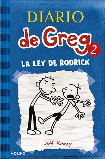 DIARIO DE GREG 2: LA LEY DE RODRICK. KINNEY, JEFF