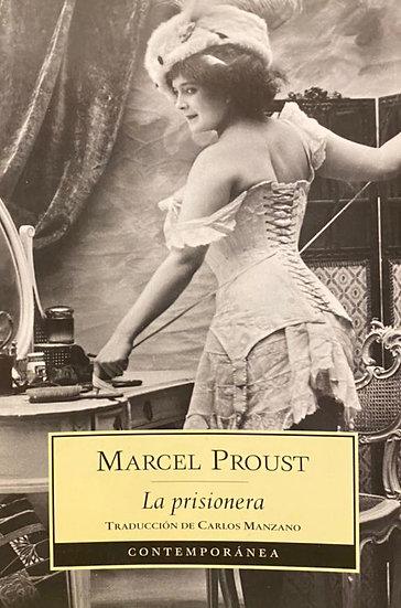 LA PRISIONERA. PROUST, MARCEL