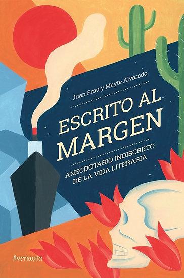 ESCRITO AL MARGEN. FRAU, JUAN - ALVARADO, MAYTE