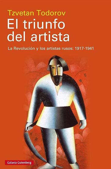 EL TRIUNFO DEL ARTISTA. TODOROV, TZVETAN