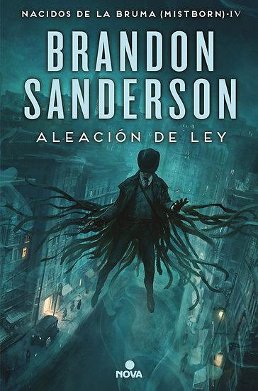 ALEACIÓN DE LEY (MISTBORN IV). SANDERSON, BRANDON