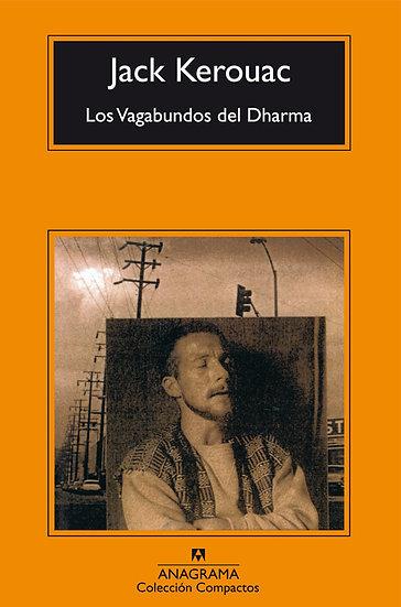 LOS VAGABUNDOS DEL DHARMA. KEROUAC, JACK