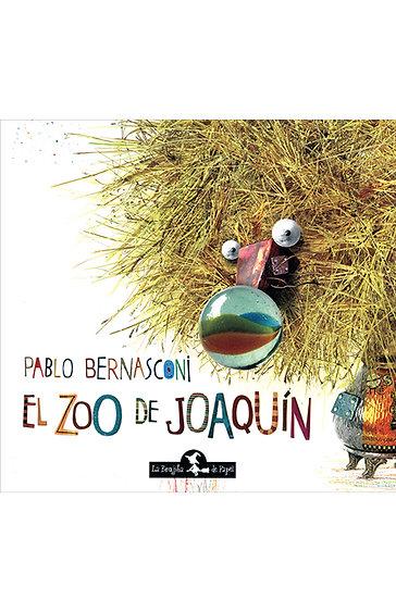 EL ZOO DE JOAQUÍN. BERNASCONI, PABLO