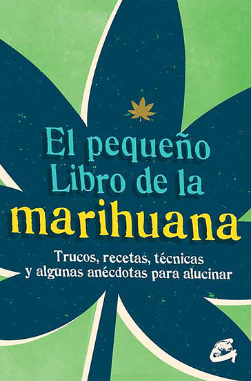 EL PEQUEÑO LIBRO DE LA MARIHUANA. VV.AA.