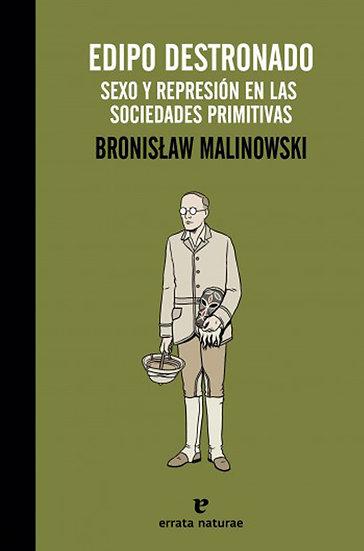EDIPO DESTRONADO. MALINOWSKI, B.