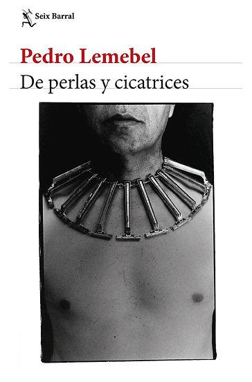 DE PERLAS Y CICATRICES. LEMEBEL, PEDRO