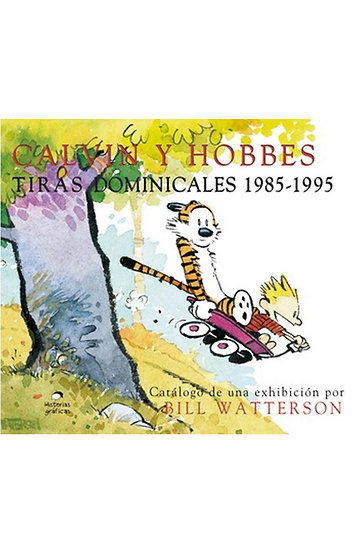 CALVIN & HOBBES: TIRAS DOMINICALES 1985-1995. WATTERSON, B.