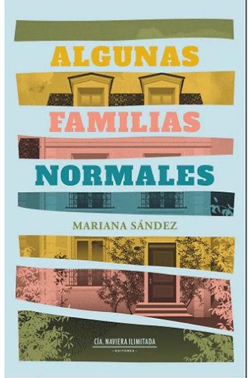 ALGUNAS FAMILIAS NORMALES. SÁNDEZ, MARIANA