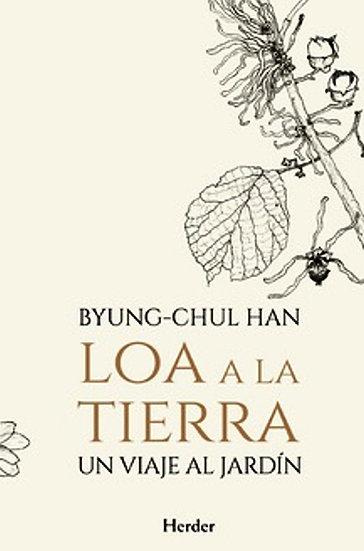 LOA A LA TIERRA. HAN, BYUNG-CHUL