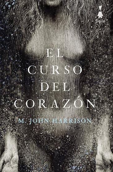 EL CURSO DEL CORAZÓN. HARRISON, M. JOHN
