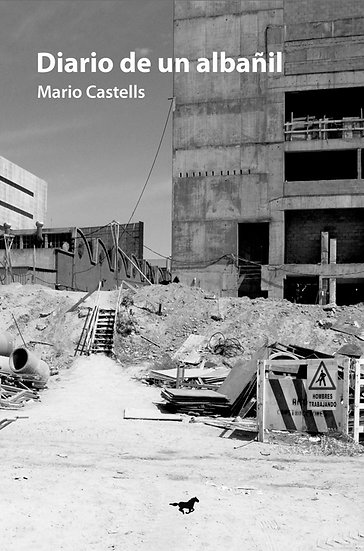 DIARIO DE UN ALBAÑIL. CASTELLS, MARIO
