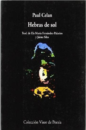 HEBRAS DE SOL. CELAN, PAUL