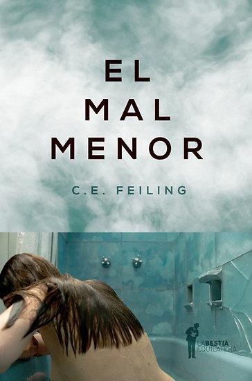 EL MAL MENOR. FEILING, C.E.