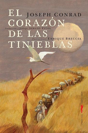 EL CORAZÓN DE LAS TINIEBLAS. CONRAD, JOSEPH - BRECCIA, ENRIQUE