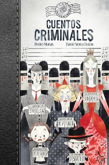 CUENTOS CRIMINALES. MAÑAS, P. - SIERRA LISTÓN, D.