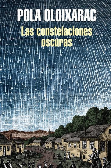 LAS CONSTELACIONES OSCURAS. OLOIXARAC, POLA