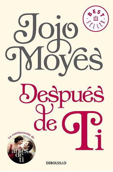 DESPUÉS DE TI. MOYES, JOJO