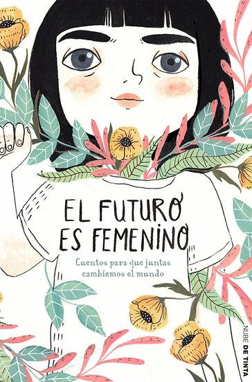 EL FUTURO ES FEMENINO. CANO, SARA