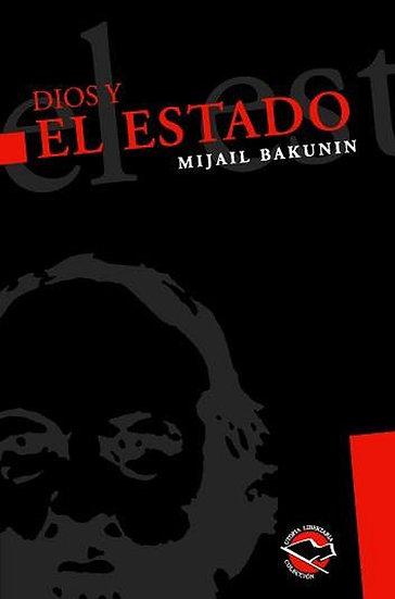 DIOS Y EL ESTADO. BAKUNIN, MIJAIL