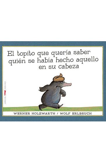 EL TOPITO QUE QUERÍA SABER... HOLZWARTH, W. - ERLBRUCH, W.