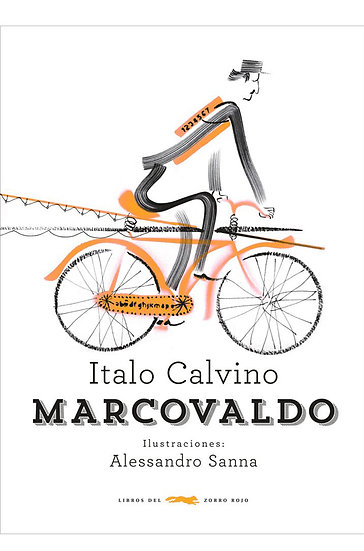MARCOVALDO. CALVINO, ITALO - SANNA, ALESSANDRO