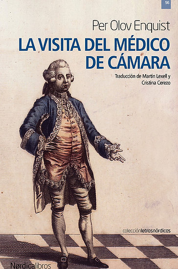 LA VISITA DEL MÉDICO DE CÁMARA. ENQUIST, PER OLOV