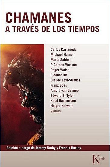 CHAMANES A TRAVÉS DE LOS TIEMPOS. VV.AA.