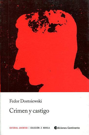 CRIMEN Y CASTIGO. DOSTOIEWSKI, FEDOR