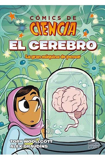 COMICS DE CIENCIA: EL CEREBRO. WOOLLCOTT, T. - GRAUDINS, A.