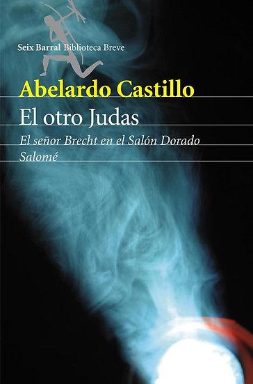 EL OTRO JUDAS. CASTILLO, ABELARDO