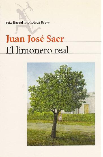 EL LIMONERO REAL. SAER, JUAN JOSÉ