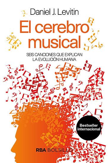 EL CEREBRO MUSICAL. LEVITIN, DANIEL J.