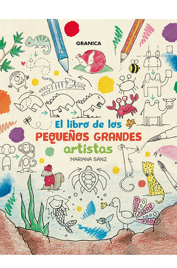 EL LIBRO DE LOS PEQUEÑOS GRANDES ARTISTAS. SANZ, MARIANA