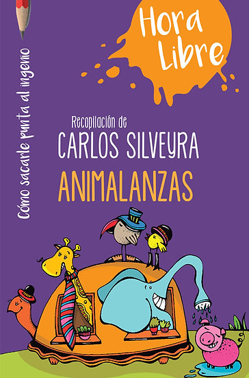 ANIMALANZAS. SILVEYRA, CARLOS